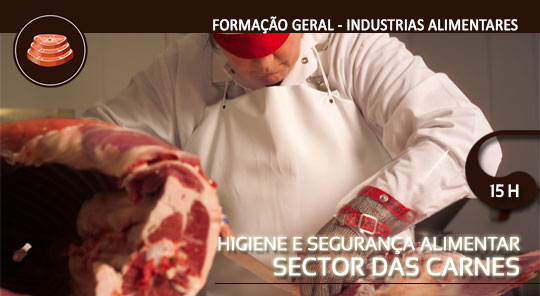 Higiene e Segurança Alimentar Sector das Carnes – Inicial