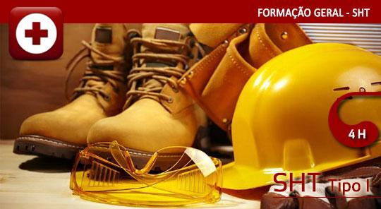 Segurança e Higiene no Trabalho – Tipo I