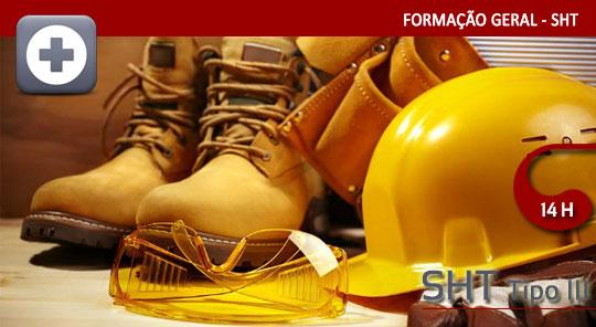 Segurança e Higiene no Trabalho – Tipo III